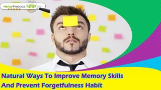 Natural Ways To Improve Memory Skills And Prevent Forgetfulness Habit