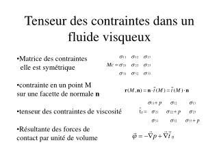 Tenseur des contraintes dans un fluide visqueux
