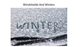 Windshields And Winters