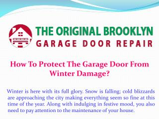 How To Protect The Garage Door From Winter Damage?