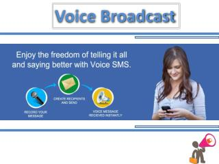 voice broadcast service with kingasterisk.in