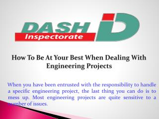 How To Be At Your Best When Dealing With Engineering Projects