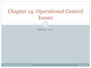 Chapter 14: Operational Control Issues