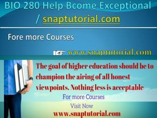 BIO 280 Help Bcome Exceptional / snaptutorial.com