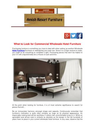 What to Look for Commercial Wholesale Hotel Furniture
