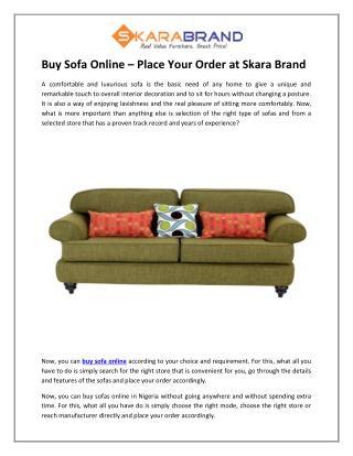 Buy Sofa Online – Place Your Order at Skara Brand
