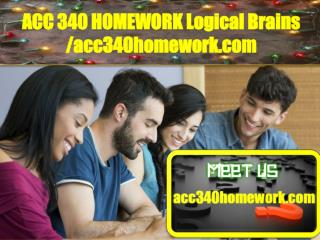 ACC 340 HOMEWORK Logical Brains /acc340homework.com