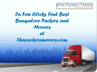 In Few Clicks Find Best Bangalore Packers and Movers at Thepackersmovers.com!