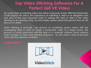 Top Video Stitching Softwares For A Perfect 360 VR Video