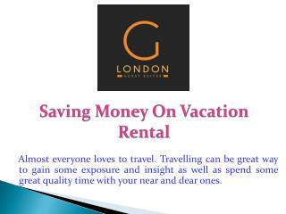 Saving Money On Vacation Rental