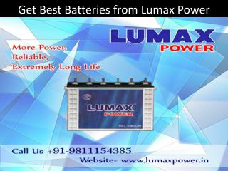 Get Best Batteries from Lumax Power Call 9811154385