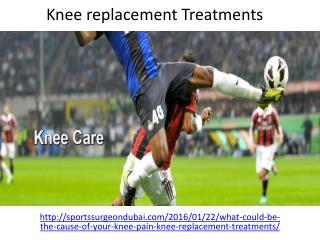 Get the best Knee replacement Treatments in Dubai