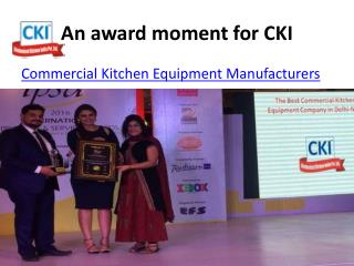 An award moment for cki ( Commercial Kitchen Equipment )