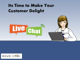 Offer Instant Support to Online Customers - REVE Chat