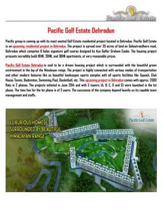 Pacific Golf Estate Dehradun