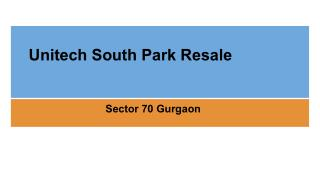 Unitech South Park Resale