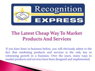 The Latest Cheap Way To Market Products And Services