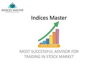 Indices Master - SEBI Registered Company