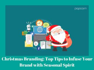 Christmas Branding: Top Tips to Infuse Your Brand with Seasonal Spirit