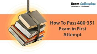 Examcollection 400-351 Real Exam Questions