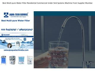 Best Multi-pure Water Filter Residential Commercial Under Sink Systems Machine From Supplier Mumbai