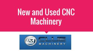 used cnc machines for sale| cluemachine.com