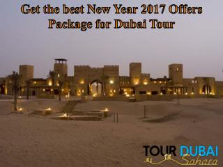 Get the best New Year 2017 Offers Package for Dubai Tour