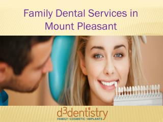 Family Dental Services in Mount Pleasant