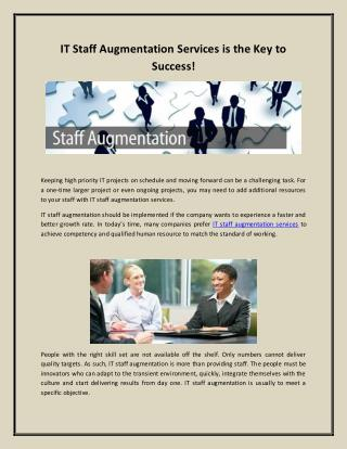 IT Staff Augmentation Services is the Key to Success!