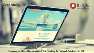 Ecommerce Store Development for Healthy & Natural Products in UK