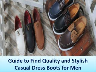 Guide to Find Quality and Stylish Casual Dress Boots for Men