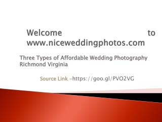 Three Types of Affordable Wedding Photography Richmond Virginia