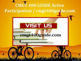 CMGT 400 GUIDE Active Participation / cmgt400guide.com