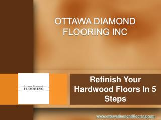 Refinish Your Hardwood Floors In 5 Steps