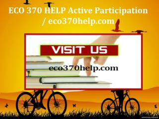 ECO 370 HELP Active Participation / eco370help.com