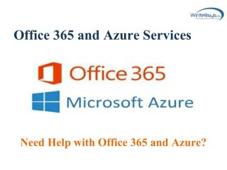Office 365 and Azure services  - Wintellisys