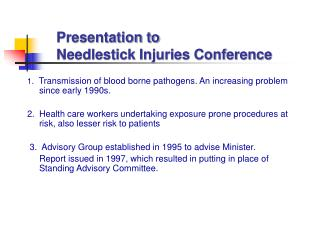 Presentation to  Needlestick Injuries Conference