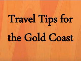 Travel Tips for the Gold Coast