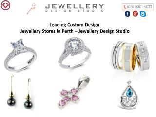 Leading Custom Design Jewellery Stores in Perth – Jewellery Design Studio