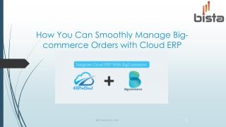 How you can smoothly manage big commerce orders with Bista's CloudERP