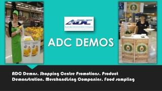 Why Choose ADC Demos for Product Demonstrations