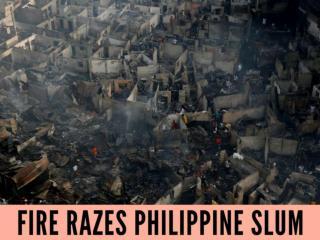 Fire razes Philippine slum