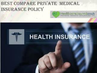 Best Compare Private Medical Insurance Policy