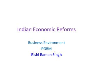Indian Economic Reforms