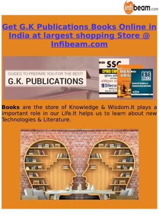 Get G.K Publications Books Online in India at largest shopping Store @ Infibeam.com