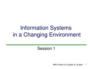 Information Systems  in a Changing Environment