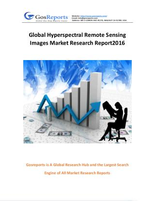 Global Hyperspectral Remote Sensing Images Market Research Report 2016
