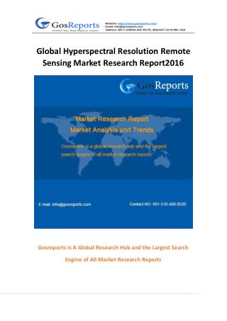 Global Hyperspectral Resolution Remote Sensing Market Research Report 2016
