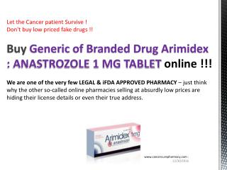 Buy ANASTROZOLE 1 MG TABLET @ US$ 0.87