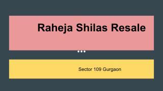 Raheja Shilas Resale
